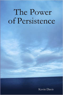 The Power of Persistence by Kevin Davis image