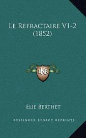 Le Refractaire V1-2 (1852) by Elie Berthet