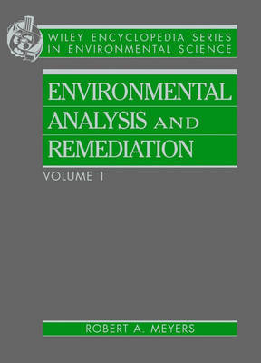 Encyclopedia of Environmental Analysis and Remediation by R.A. Meyers