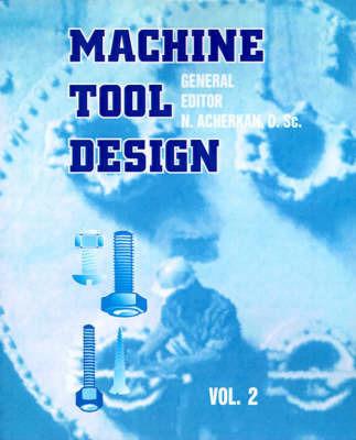 Machine Tool Design, Volume 2