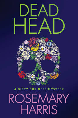 Dead Head by Rosemary Harris