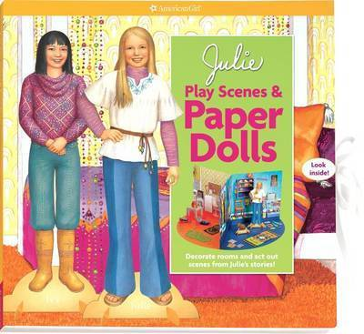 Julie Play Scenes & Paper Dolls : Decorate Rooms and Act Out Scenes from Julie's Stories!