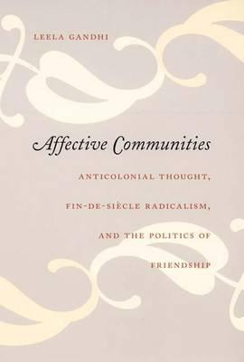Affective Communities by Leela Gandhi
