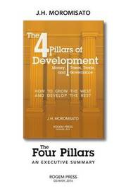 The Four Pillars, an Executive Summary by Jorge H Moromisato
