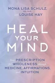 Heal Your Mind by Louise Hay