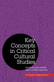 Key Concepts in Critical Cultural Studies image