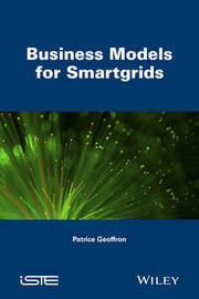 Business Models for Smartgrids by Patrice Geoffron