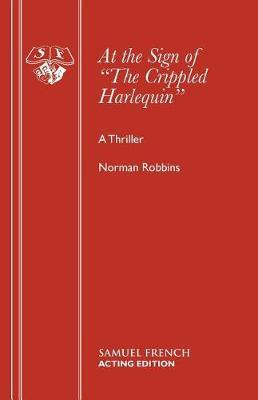 At the Sign of the Crippled Harlequin by Norman Robbins image