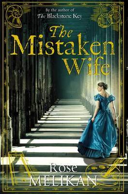 The Mistaken Wife by Rose Melikan