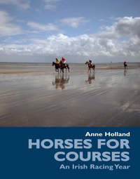 Horses for Courses by Anne Holland image