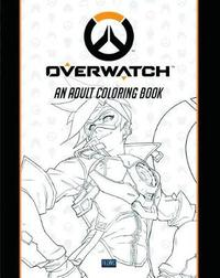 Overwatch Coloring Book by Blizzard Entertainment