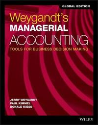 Weygandt's Managerial Accounting by Jerry J. Weygandt