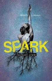 Spark by Rachael Craw