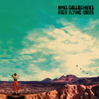 Who Built The Moon? by Noel Gallaghers High Flying Birds