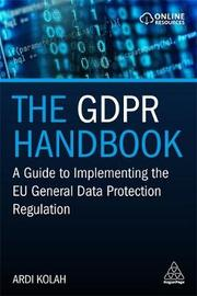 The GDPR Handbook by Ardi Kolah