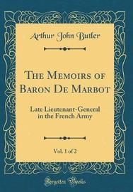 The Memoirs of Baron de Marbot, Vol. 1 of 2 by Arthur John Butler image