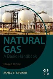 Natural Gas by James G Speight