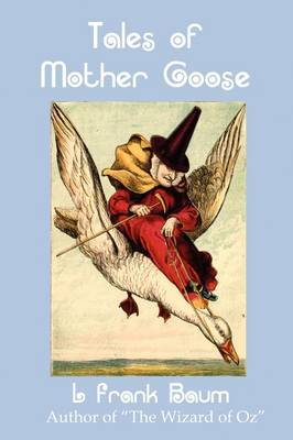 Tales of Mother Goose by L.Frank Baum image