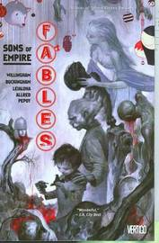 Fables TP Vol 09 Sons Of Empire by Bill Willingham