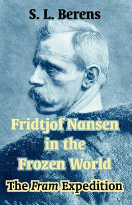 Fridtjof Nansen in the Frozen World: The Fram Expedition image