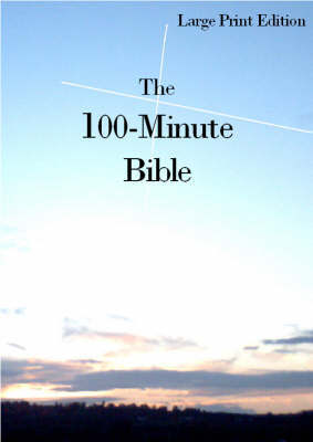 The 100-minute Bible by Michael Hinton image
