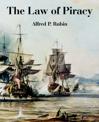 The Law of Piracy by Alfred P. Rubin image