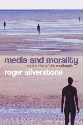 Media and Morality by Roger Silverstone image