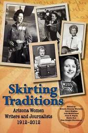Skirting Traditions by Arizona Press Women