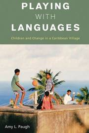 Playing with Languages by Amy L. Paugh