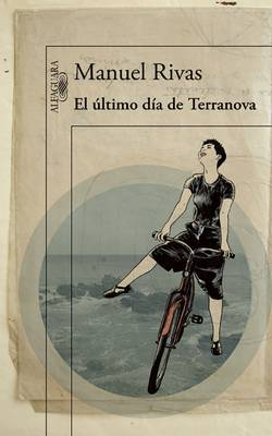 El Altimo Daa de Terranova / The Last Day of Terranova by Manuel Rivas
