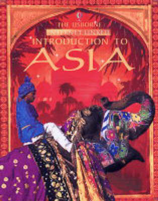 The Usborne Internet-linked Introduction to Asia by Liz Dalby image