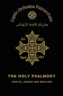 The Holy Psalmody by The Coptic Orthodox Church image