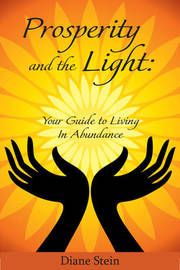 Prosperity and the Light by Diane Stein