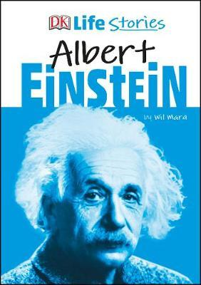 DK Life Stories Albert Einstein by Wil Mara