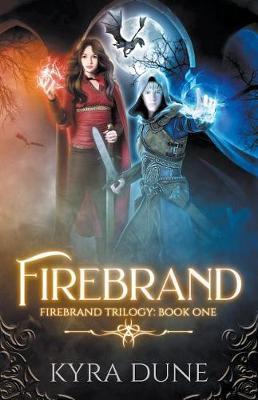 Firebrand by Kyra Dune image