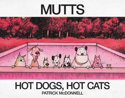 Hot Dogs, Hot Cats by Patrick McDonnell