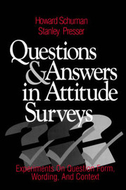 Questions and Answers in Attitude Surveys by Howard W. Schuman image