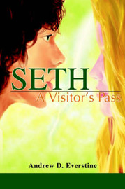 Seth by Andrew D. Everstine