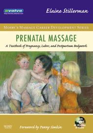 Prenatal Massage by Elaine Stillerman