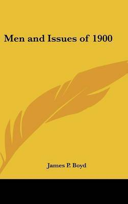 Men and Issues of 1900