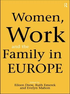 Women, Work and the Family in Europe image