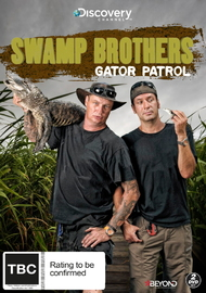 Swamp Brothers: Gator Patrol on DVD