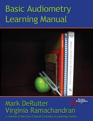 Basic Audiometry Learning Manual by Mark Deruiter image