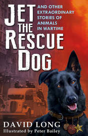 Jet the Rescue Dog by David Long
