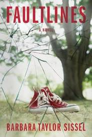 Faultlines by Barbara Taylor Sissel