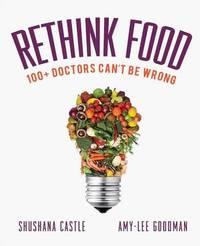 Rethink Food by Amy-Lee Goodman