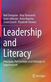 Leadership and Literacy by Neil Dempster
