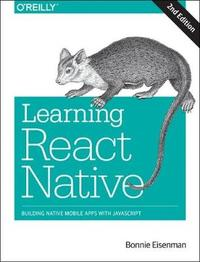 Learning React Native, 2e by Bonnie Eisenman image