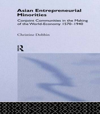 Asian Entreprenuerial Minorities by Christine Dobbin image