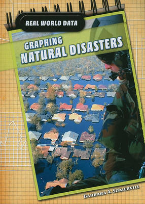 Graphing Natural Disasters by Barbara A Somervill image